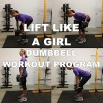 Lift Like a Girl Dumbell Workout